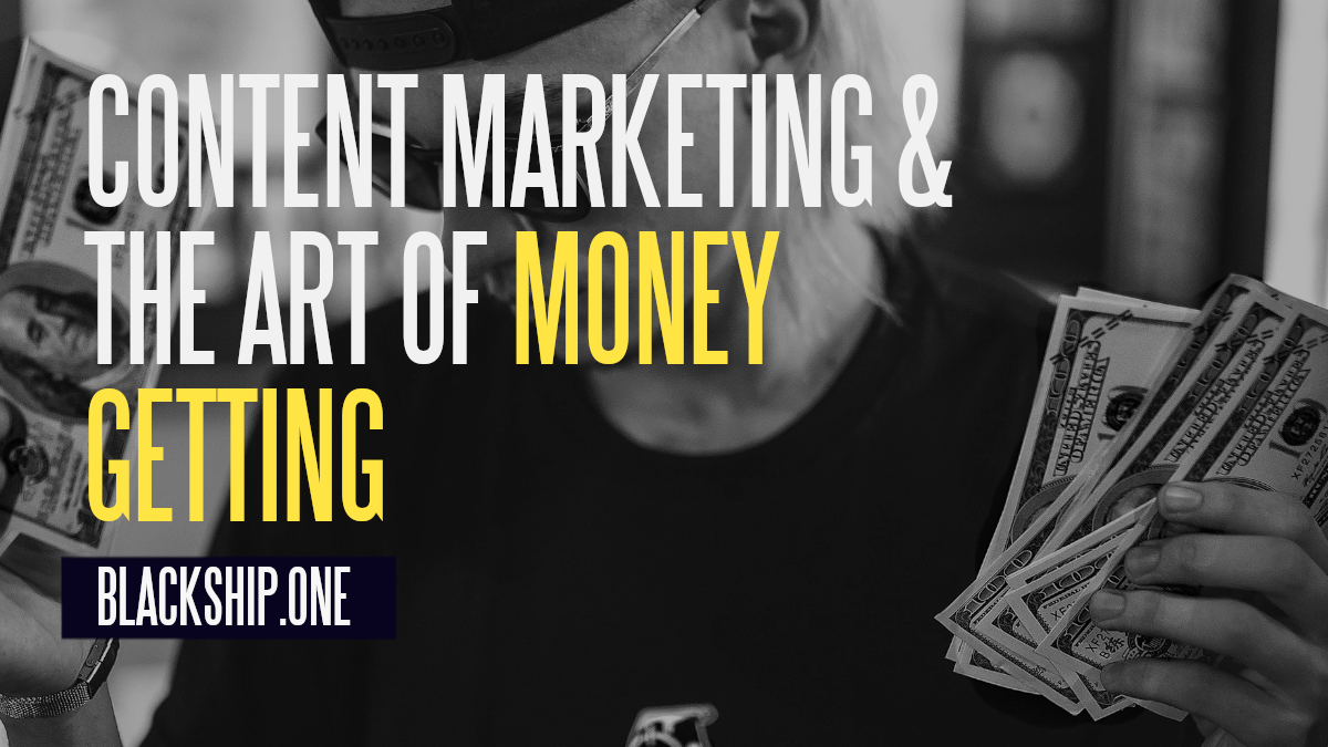 content marketing money getting